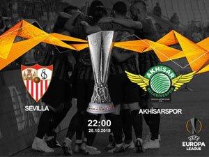 Sevilla - Akhisarspor maçı hangi kanalda, saat kaçta?