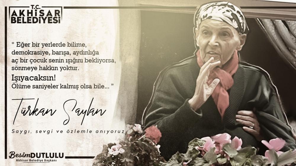 Akhisar Belediyesi'nden Türkan Saylan paylaşımı 1