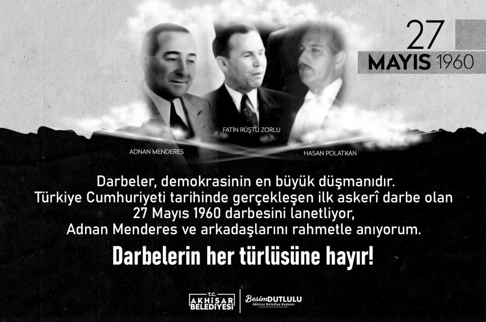 Belediye Başkanı Besim Dutlulu'dan 27 Mayıs paylaşımı 1