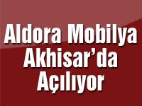 Aldora Mobilya Akhisar'da Açılıyor