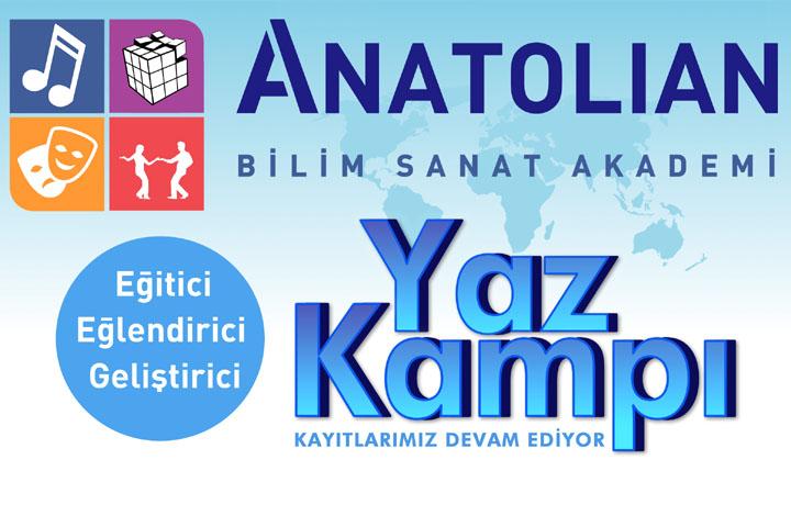 Anatolian Bilim - Sanat - Akademi Yaz Kampı Kayıtları Devam Ediyor