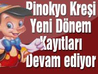 Pinokyo'da 2016-2017 dönemi kayıtları devam ediyor