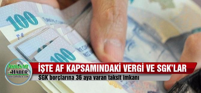 İşte vergi ve SGK afları hakkında herşey!