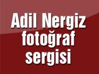 Adil Nergiz fotoğraf sergisi 3 Ekim'de