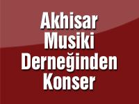 Akhisar Musiki Derneğinden konser