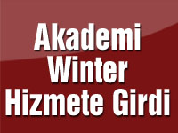 Akademi Winter Hizmete Girdi
