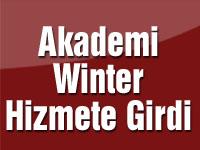 Akademi Winter Hizmete Girdi