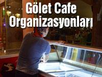 Gölet Cafe Organizasyonları