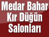 Medar Bahar Kır Düğün Salonları