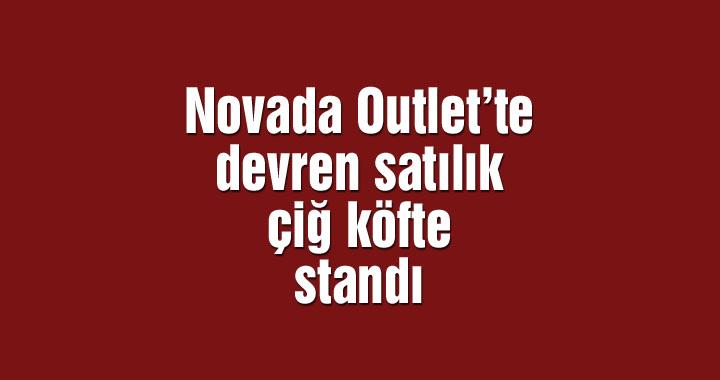 Novada Outlet'te devren satılık çiğ köfte standı