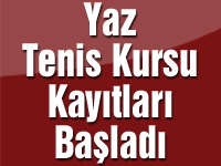 Yaz Tenis Kursu kayıtları başladı