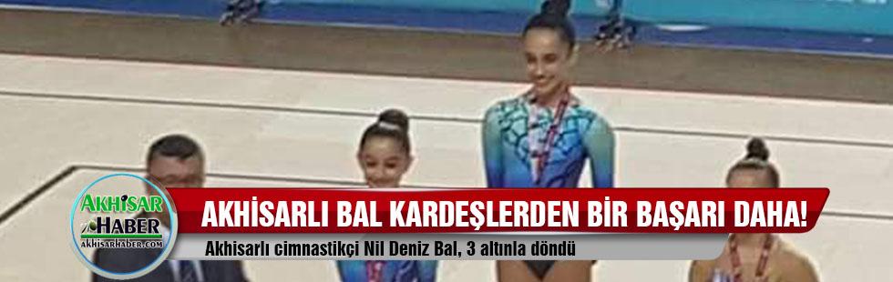 Akhisarlı cimnastikçi Nil Deniz Bal, 3 altınla döndü