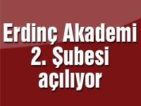 Erdinç Akademi 2. Şubesi açılıyor