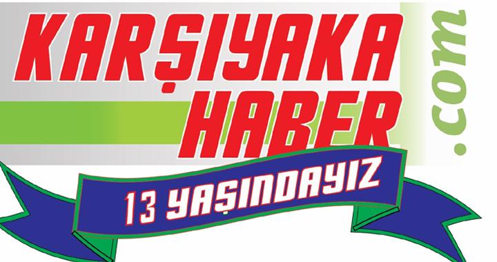 KARŞIYAKAHABER.COM 13. YILINDA