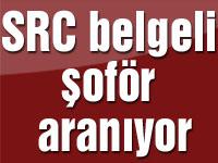 SRC belgeli şoför aranıyor