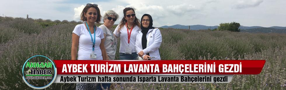 Aybek Turizm, Lavanta Bahçelerini gezdi