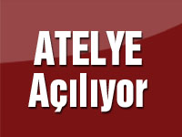 Atelye 23 Ağustos'ta açılıyor