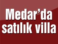 Medar'da satılık villa