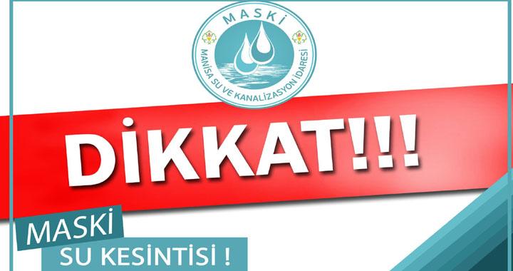 Akhisar'da su kesintisi!