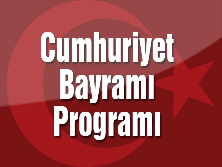 29 Ekim Cumhuriyet Bayramı etkinlikleri programı açıklandı
