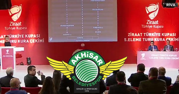 Ziraat Türkiye Kupası 5.turunda Akhisarspor'un rakibi belli oldu