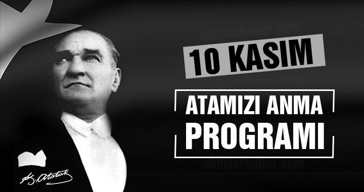 Akhisar'da 10 Kasım Atatürk'ü Anma Programı açıklandı