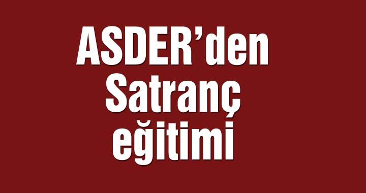 ASDER'den satranç eğitimi