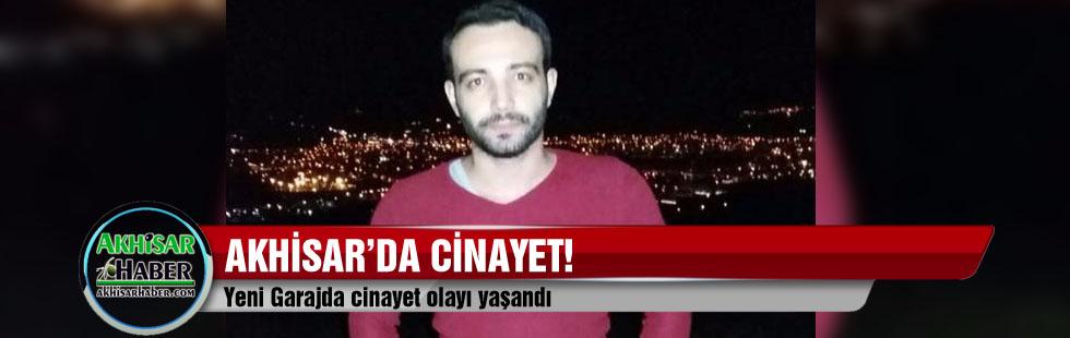 Akhisar'da cinayet!