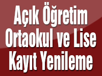 Açık Öğretim Lisesi ve Açık Öğretim Ortaokulu yeni kayıt ve kayıt yenileme işlemleri başladı