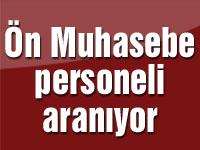 Ön Muhasebe personeli aranıyor