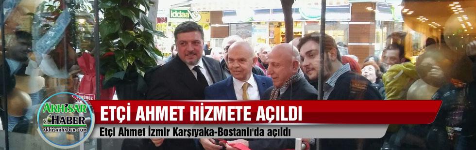 Etçi Ahmet İzmir Karşıyaka-Bostanlı'da açıldı