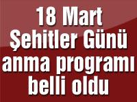 18 Mart Şehitleri Anma Günü programı belli oldu