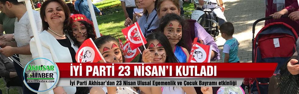 İyi Parti Akhisar'dan 23 Nisan Ulusal Egemenlik ve Çocuk Bayramı etkinliği
