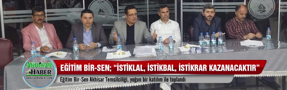 """Eğitim Bir-Sen; """"İstiklal, İstikbal, İstikrar kazanacaktır"""""""