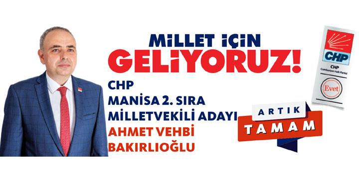 CHP Manisa Milletvekili Adayı Ahmet Vehbi Bakırlıoğlu