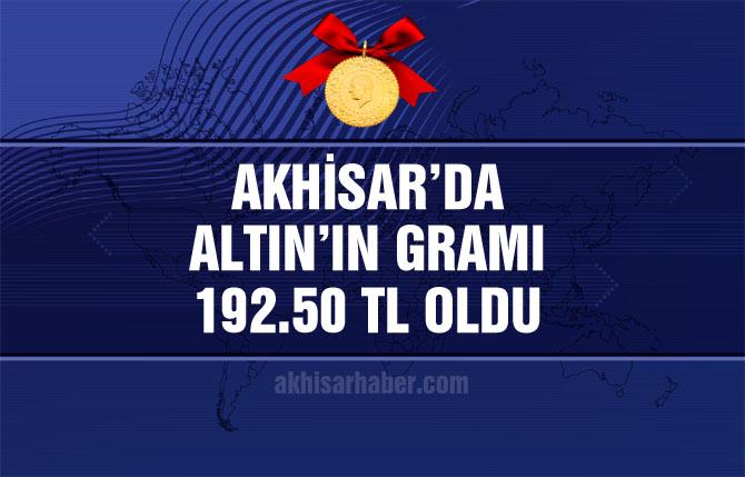 Akhisar'da altının gramı 192.50 TL oldu!