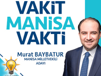 AK Parti Manisa Milletvekili Adayı Murat Baybatur