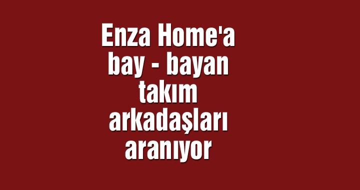 Akhisar Enza Home'a  bay - bayan takım arkadaşları aranıyor