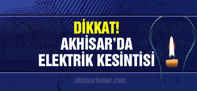 Dikkat! Akhisar'da 10 ve 11 Ekim elektrik kesintisi var