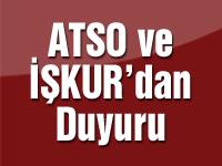 ATSO ve İŞKUR'dan Duyuru
