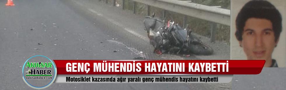 Motosiklet kazasında ağır yaralı genç mühendis hayatını kaybetti