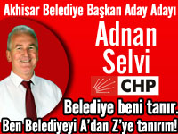 CHP Akhisar Belediye Başkan Aday Adayı Adnan Selvi