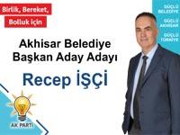 AK Parti Akhisar Belediye Başkan Aday Adayı Recep İşçi