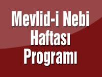 Akhisar'da kutlanacak Mevlid-i Nebi haftası programı açıklandı