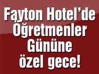 Fayton Hotel'de Öğretmenler Gününe özel gece! Çılgın Sedat sahne alıyor!