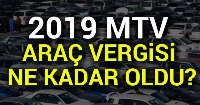 İşte 2019 yılı MTV tutarları