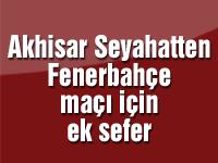 Akhisar Seyahatten Fenerbahçe maçı için ek sefer
