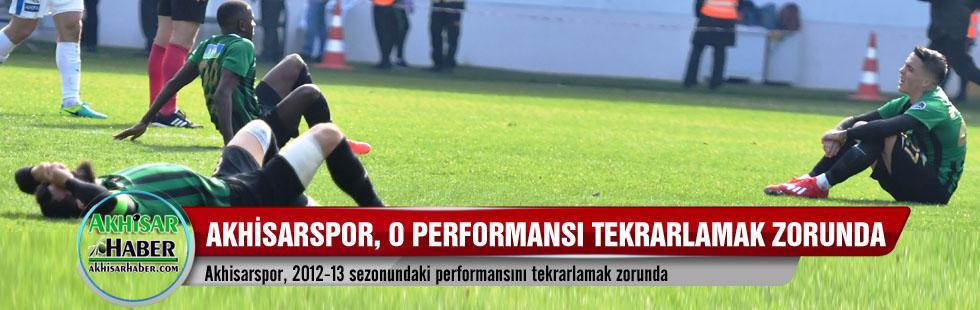 Akhisarspor, 2012-13 sezonundaki performansını tekrarlamak zorunda