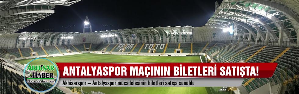 Akhisarspor – Antalyaspor mücadelesinin biletleri satışa sunuldu
