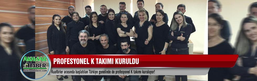 Profesyonel K takımı kuruldu